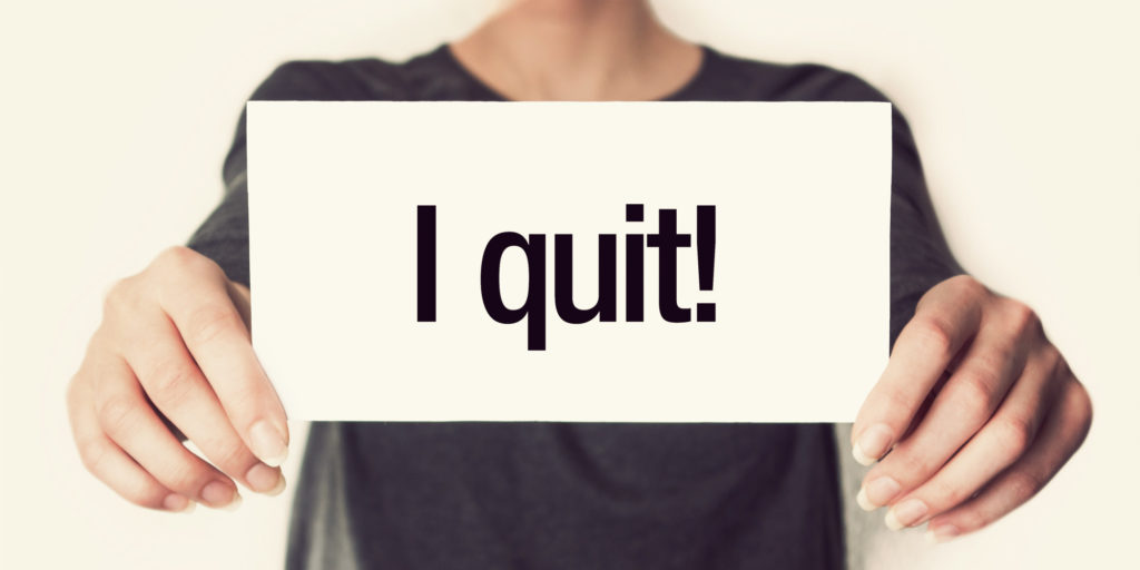 Is it crazy to quit my job with no back up plan?